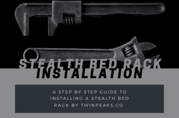 How to install a Stealth Bed Rack from Twinpeaks
